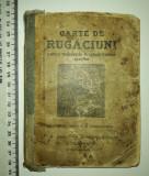 BIBLIE / CARTE DE RUGACIUNI ,INGRIJIREA PS VENIAMIN  -TIPOGRAFIA DIECEZANA 1942