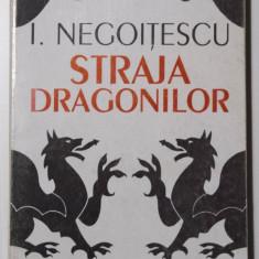 I. Negoițescu - Straja dragonilor (Cluj, 1994) (ed. îngrijită de Ion Vartic)