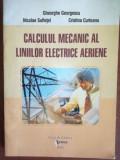 Calculul mecanic al liniilor electrice aeriene- Gheorghe Georgescu, Nicolae Sufletel