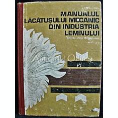 Manualul Lacatusului Mecanic Din Industria Lemnului - Stefan Ioan