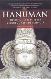 Hanuman, devotiunea si puterea zeului cu chip de maimuta, Atman