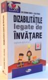 DIZABILITATILE LEGATE DE INVATARE EXPLICATE DE LA A LA Z de CORINNE SMITH , LISA STRICK , 2011