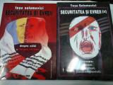 SECURITATEA SI EVREII - TESU SOLOMOVICI - 2 volume