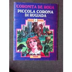 CORONITA DE ROUA/PICCOLA CORONA DIRUGIADA - ADRIANA LAZARESCU EDITIE BILINGVA ROMANA/ITALIANA