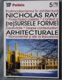 Nicholas Ray - (Re)Sursele formei arhitecurale