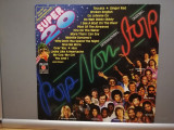 Super 20 – Pop Non Stop – Selectii (1981/Ariola/RFG) - VINIL/Impecabil