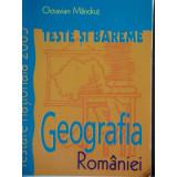 GEOGRAFIA ROMANIEI TESTE SI BAREME - OCTAVIAN MANDRUT