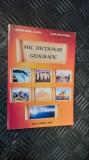 Mic Dictionar Geografic -- Lucian Irinel Ilinca, Iulia Anca Ilinca