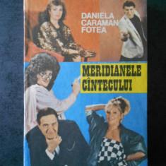 DANIELA CARAMAN FOTEA - MERIDIANELE CANTECULUI