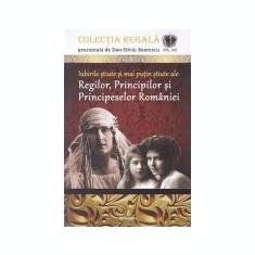 Iubirile stiute si mai putin stiute ale Regilor, Principilor si Principeselor Romaniei
