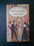 JANE AUSTEN - NORTHANGER ABBEY (limba engleza)