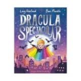 Dracula Spectacular - Lucy Rowland