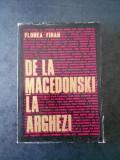 FLOREA FIRAN - DE LA MACEDONSKI LA ARGHEZI