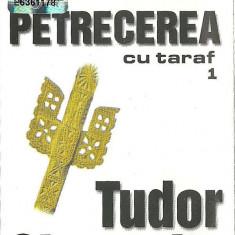 Tudor Gheorghe - Petrecerea cu taraf 1 - 2002 (caseta audio)