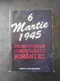 6 MARTIE 1945. INCEPUTURILE COMUNIZARII ROMANIEI