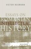 Essays on Romanian Intellectual History/Victor Neumann