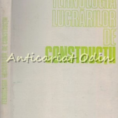 Tehnologia Lucrarilor De Constructiilor - Antonie Trelea - Tiraj: 6250 Exemplare