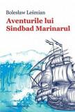 Aventurile lui Sinbad Marinarul/Boles3aw Lesmian, Casa Cartii de Stiinta