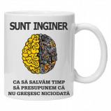 """Cana personalizata cu textul """"sunt inginer"""""""