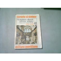 MENTALITATI CULTURALE SI FORME ARTISTICE - ANDREI CORNEA