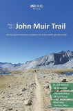Plan & Go John Muir Trail: All You Need to Know to Complete One of the World's Greatest Trails