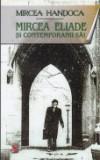 Mircea Eliade si contemporanii sai, Lider