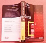 China. Colectia National Geographic Traveler, Nr. 10 - Biblioteca Adevarul, 2010