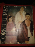 Corneliu Baba - prefata de Tudor Vianu( Album ) - 1964