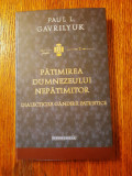 Pătimirea Dumnezeului nepătimitor - Paul L. Gavrilyuk