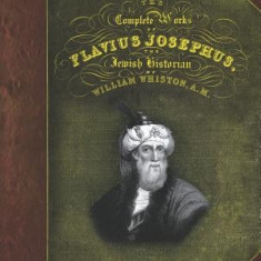 The Complete Works of Flavius Josephus