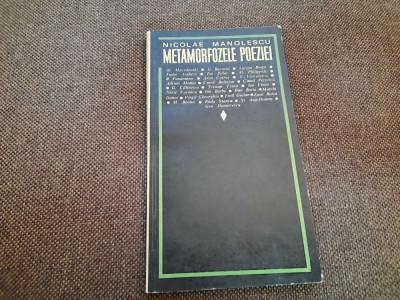 NICOLAE MANOLESCU - METAMORFOZELE POEZIEI P3 foto
