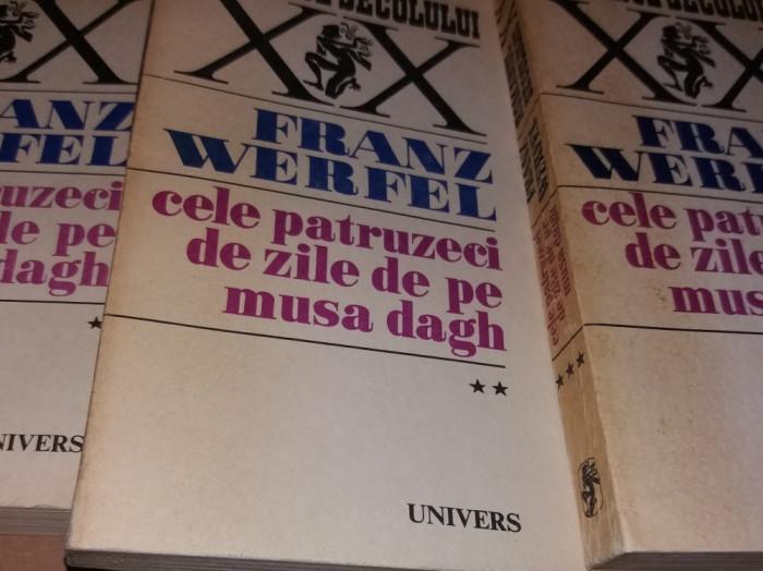 FRANZ WERFEL - CELE 40 ZILE DE PE MUSA DAGH - 3 VOL - EDITIE 1970 TD