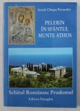 PELERIN IN SFANTUL MUNTE ATHOS - SCHITUL ROMANESC PRODOMUL de CLEOPA PARASCHIV