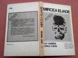 La Umbra Unui Crin. Proza fantastica Vol. 5 - Mircea Eliade