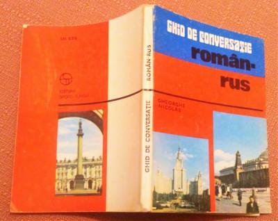 Ghid de conversatie roman-rus. Editura Sport-Turism, 1981 - Gheorghe Nicolae foto