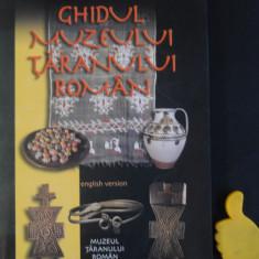 Ghidul Muzeului Taranul Roman