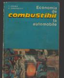 C8768 ECONOMIA DE COMBUSTIBIL LA AUTOMOBILE - C. ARAMA, A. SERBANESCU