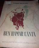 BEN-HAMAR CANTA - VASILE MILITARU BUCURESTI 1937