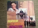 Aurelia si Mircea Ardelean Cantece de drag si dor disc vinyl lp muzica populara