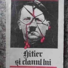 Hitler Si Clanul Lui - Marian Podkowinski ,537726