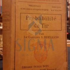 S. BURILEANO (LE CAPITAINE), PROBABILITE DU TIR, PARIS, 1911
