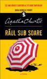 Raul sub soare. Hercule Poirot/Agatha Christie