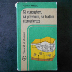IULIAN MINCU - SA CUNOSTEM, SA PREVENIM, SA TRATAM ATEROSCLEROZA