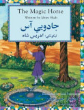 The Magic Horse: English-Pashto Edition