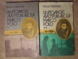 ULUITOARELE AVENTURI ALE LUI MARCO POLO VOL.1-2 - WILLI MEINCK