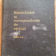 Simbolizari Si Corepondente De Oteluri Vol 2 - Colectiv ,297566