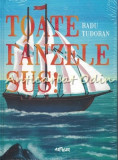Toate Panzele Sus. Editie Ilustrata - Radu Tudoran
