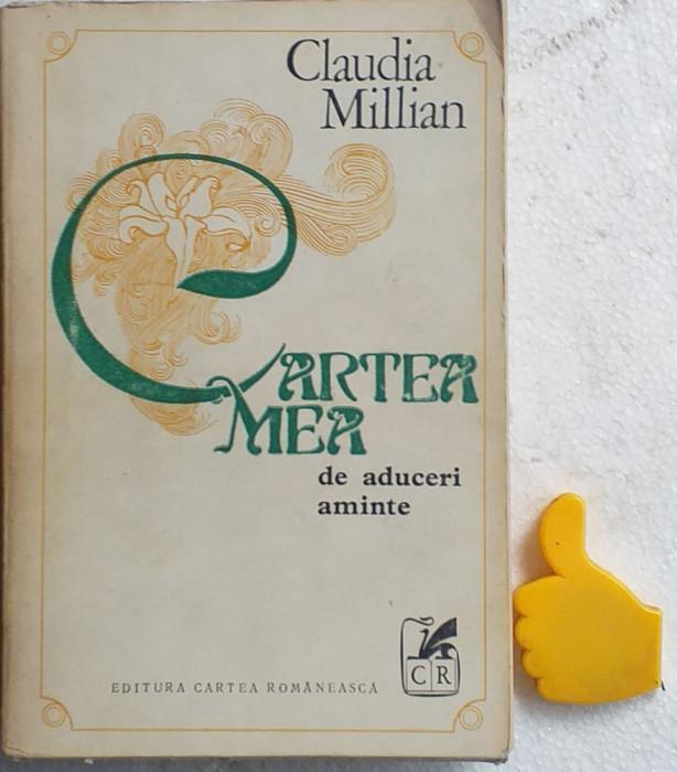 Cartea mea de aduceri aminte Claudia Millian