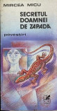 Secretul doamnei de zapada Mircea Micu, Alta editura