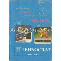 Prezentarea Sistemului De Operare. MS-DOS - Ing. Andra Sandru